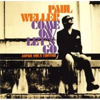 Paul Weller~Come On/Lets Go [Japan only Edition CD/DVD 2005]